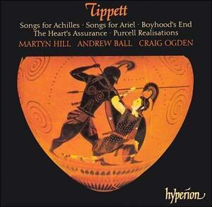 Tippett - Martyn Hill, Andrew Ball, Craig Ogden Songs For Achilles · Songs For Ariel · Boyhood's End · The Heart's Assurance · Purcell Realisations Vinyl