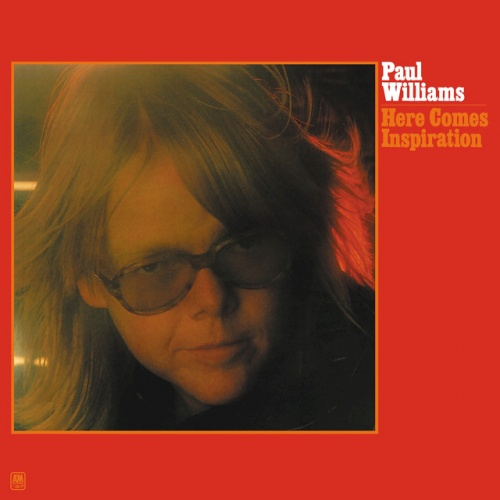 Williams, Paul Here Comes Inspiration