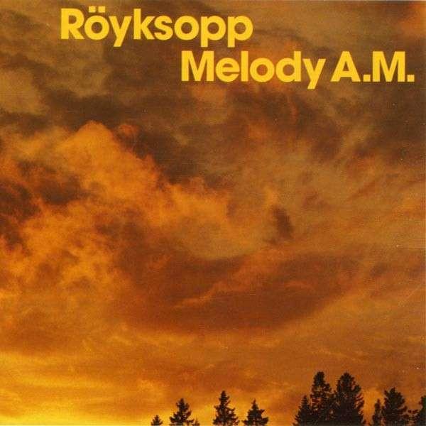 Royksopp Melody A.M. CD