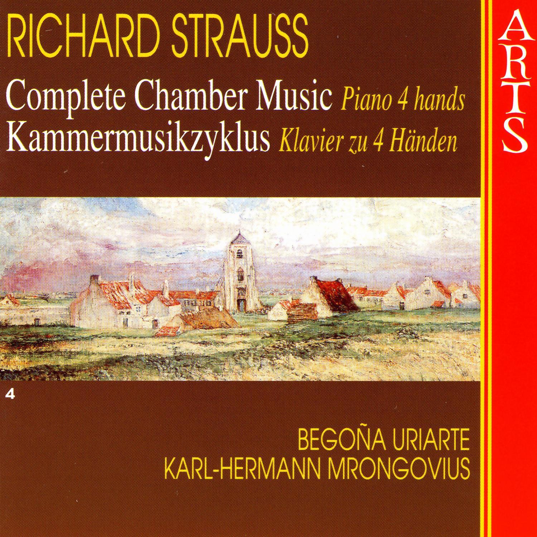 Strauss, Richard Complete Chamber Music