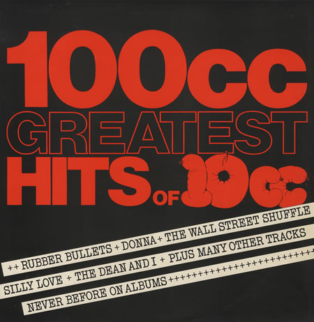 10cc 100CC Greatest Hits Of 10CC Vinyl