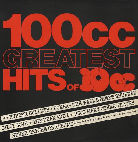 10cc 100CC Greatest Hits Of 10CC