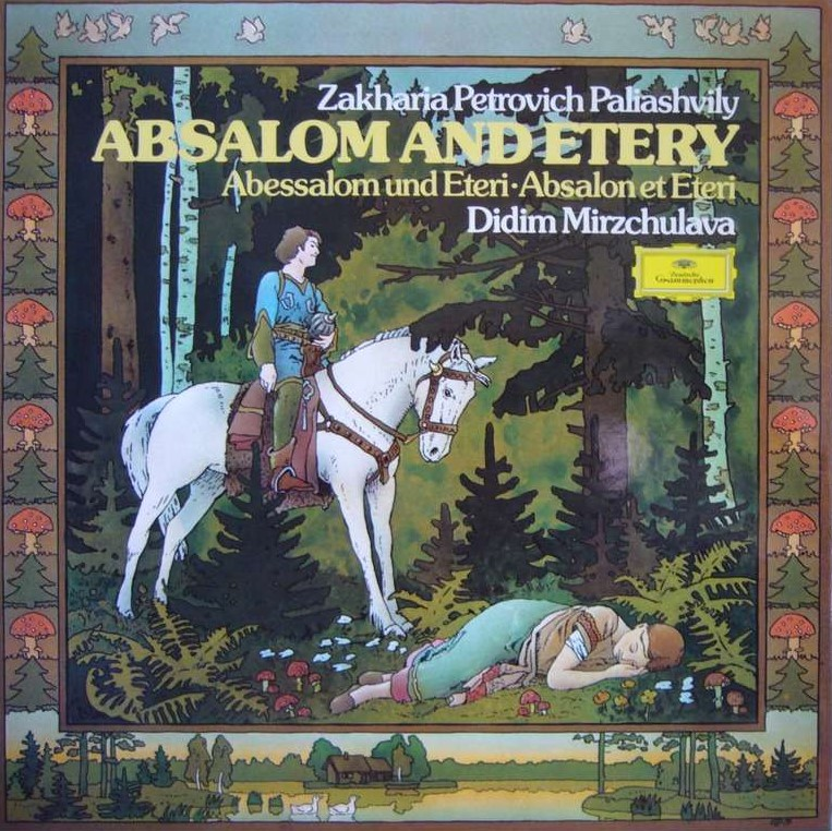 Paliashvily - Didim Mirzchulava Absalom And Etery