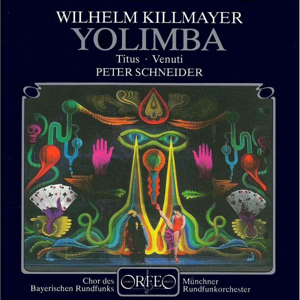 Killmayer - Titus, Venuti, Peter Schneider Yolimba