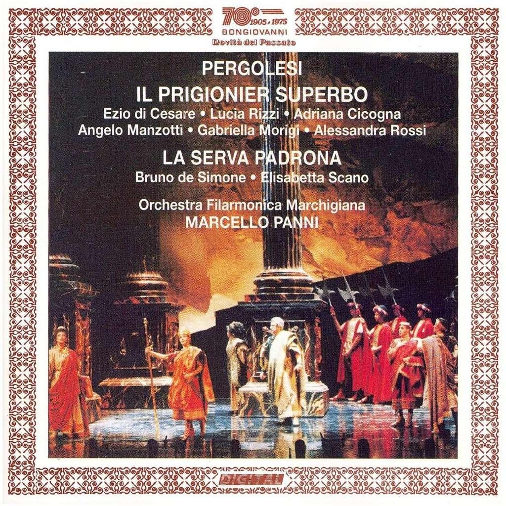 Pergolesi - Cesare, Rizzi, Cicogna, Manzotti, Morigi, Rossi, Simone, Scano, Marcello Panni Il Prigionier Superbo / La Serva Padrona Vinyl