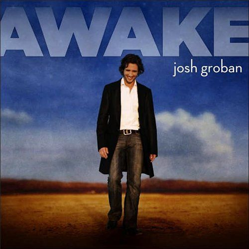 Groban, Josh Awake
