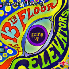 13TH Fllor Elevators the Very Best Of