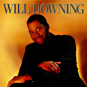 Downing, Will Will Downing Vinyl