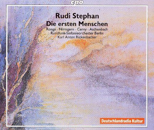Stephan - Ronge, Nimsgern, Cerny, Aschenbach, Karl Anton Rickenbacher Die ersten Menschen CD