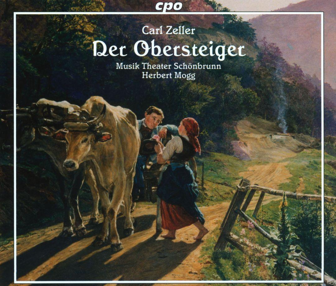 Zeller - Herbert Mogg Der Obersteiger