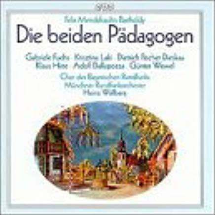 Mendelssohn-Bartholdy - Fuchs, Laki, Fischer-Dieskau, Hirte, Dallapozza, Wewel, Heinz Wallberg Die beiden Padagogen Vinyl