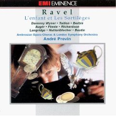 Ravel - Wyner, Taillon, Berbie, Auger, Finnie, Richardson, Langridge, Huttenblocher, Bastin, Andre Previn L'enfant et Les Sortileges