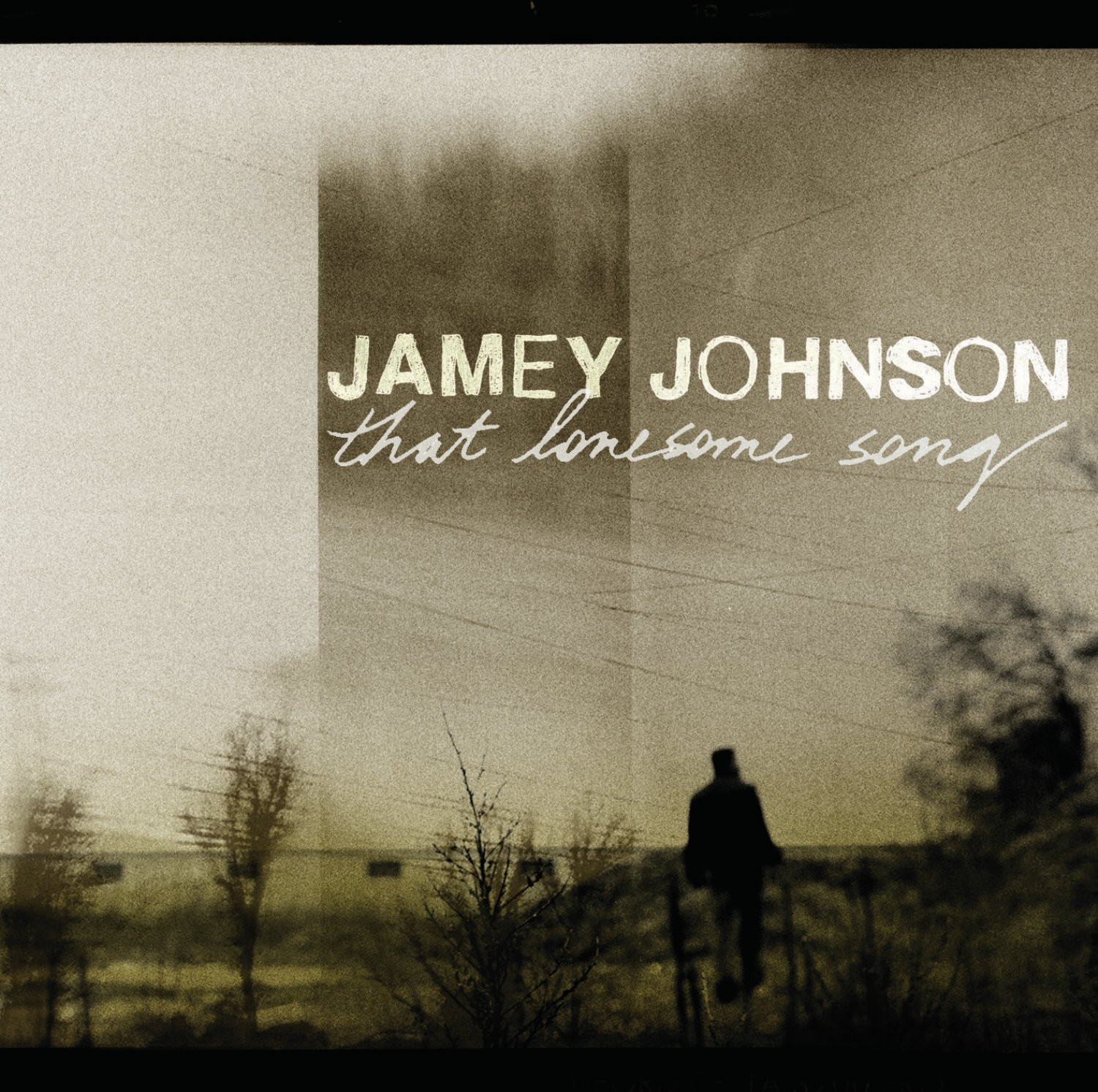 Johnson, Jamey That Lonesome Song