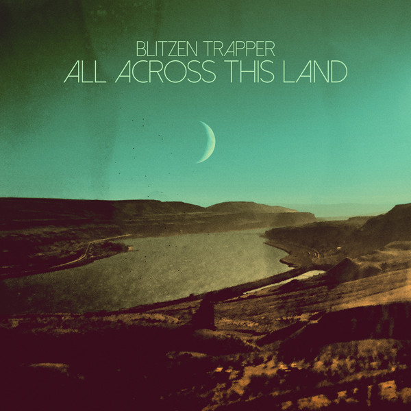 Blitzen Trapper All Across This Land Vinyl