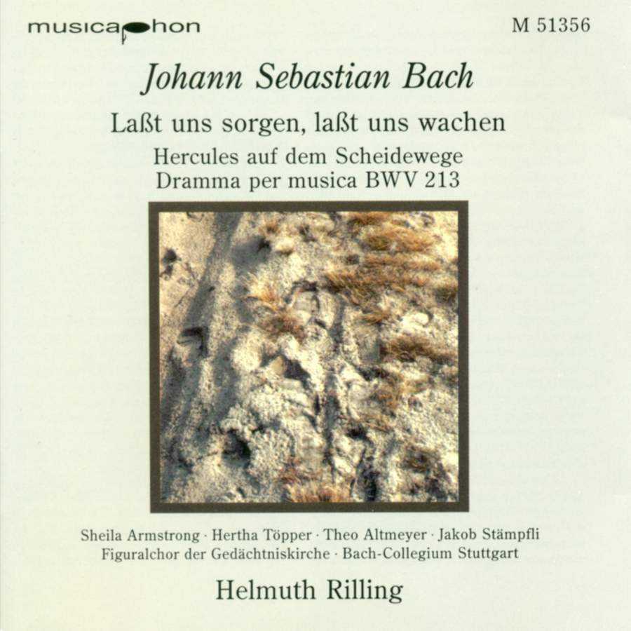 Bach - Helmuth Rilling, Armstrong, Topper, Altmeyer, Stampfli Lasst uns Sorgen, Lasst uns Wachen