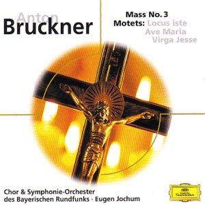 Bruckner Bruckner Mass No. 3 Motets