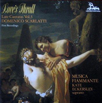 Scarlatti - Eckersley, Sharman, Roberts, Emily Van Evera Late Cantatas Vol.3