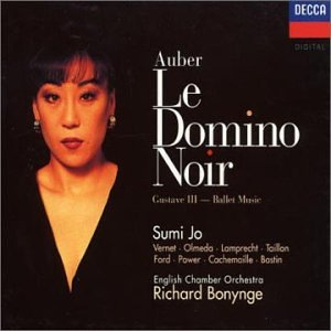 Auber - Sumi Jo, Vernet, Olmeda, Lamprecht, Taillon, Ford, Power, Cachemaille, Bastin, Richard Bonynge Le Domino Noir