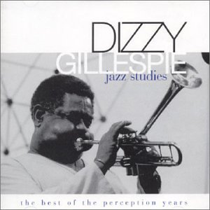 Gillespie, Dizzy Jazz Studies - The Best Of Perception Years
