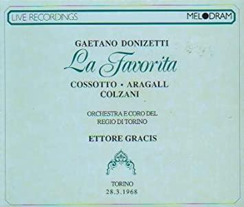 Donizetti - Cossotto, Aragall, Colzani, Ettore Gracis La Favorita