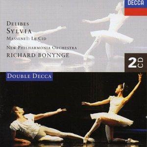 Delibes / Massenet - New Philharmonia Orchestra, Richard Bonynge Sylvia / Le Cid
