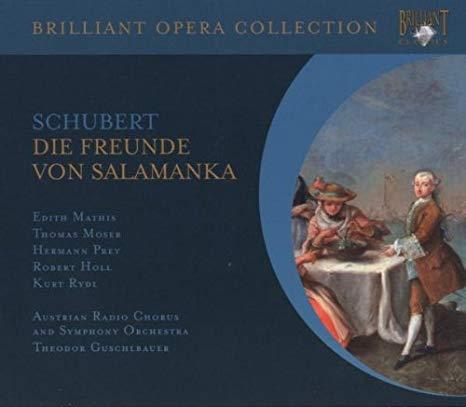 SChubert - Mathis, Moser, Prey, Holl, Rydl, Theodor Guschlbauer Die Freunde Von Salamanka