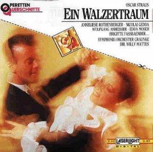 Straus - Rothenberger, Gedda, Anheisser, Moser, Fassbaender, Willy Mattes Ein Walzertraum