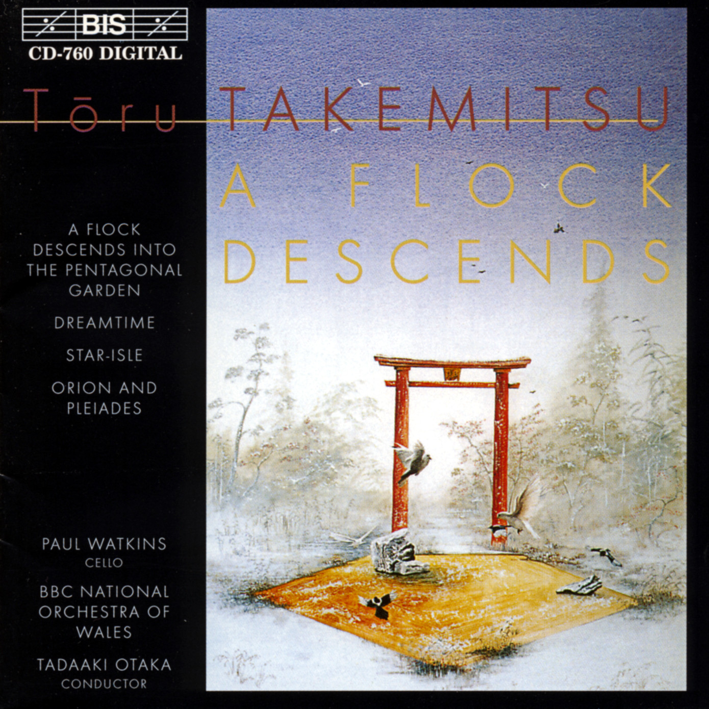 Takemitsu - Paul Watkins, BBC National Orchestra Of Wales, Tadaaki Otaka A Flock Descends CD