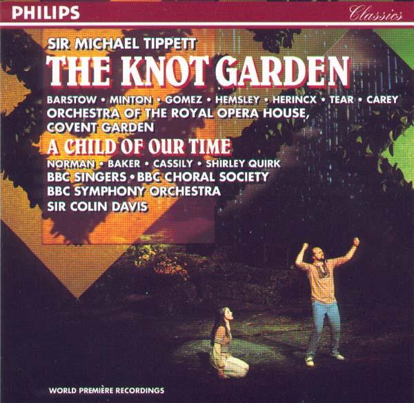 Tippett - Barstow, Minton, Gomez, Hemsley, Herincx, Tear, Carey, Colin Davis The Knot Garden / A Child Of Our Time Vinyl