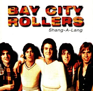 Bay City Rollers Shang-A-Lang
