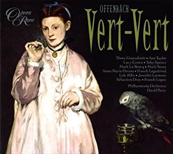 Offenbach - David Parry Vert-Vert