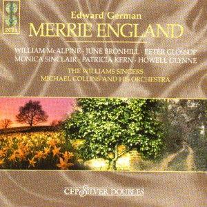 German - McAlipne, Bronhill, Glossop, Sinclair, Kern, Glynne, Michael Collins Merrie England