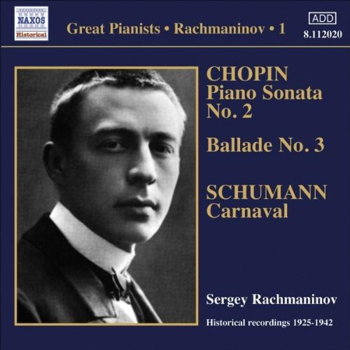 Chopin, Schumann, Sergey Rachmaninov Great Pianists - Rachmaninov 1