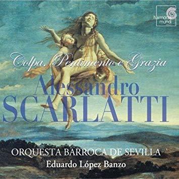 Scarlatti - Eduardo Lopez Banzo Colpa, Pentimento e Grazia