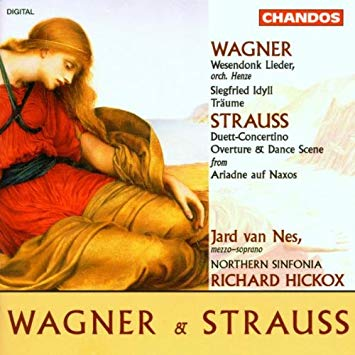 Wagner / Strauss - Jard van Nes, Richard Hickox Orchestral Works CD