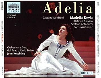 Donizetti - Mariella Devia, Octavio Arevalo, Stefano Antonucci, Boris Martinovic, John Neschling Adelia Vinyl