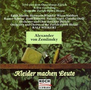 Zemlinsky - Winkler, Mathis, Slabbert, Weikert Kleider Machen Leute
