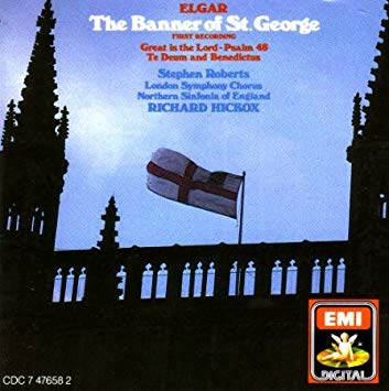 Elgar - Stephen ROberts, Richard Hickox The Banner of St. George