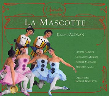 Audran - Baroux, Moizan, Massard, Alvi, Robert Benedetti La Mascotte