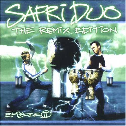 Safri Duo Episode II (The Remix Edition) CD