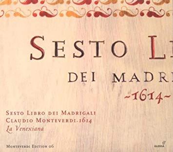 Monteverdi - bertini, Ragni, Bucci, Cavina, Maletto, Naglia, Carnovich, Graziolino, Palomba, Bonizzoni Sesio Libro Dei Madrigali
