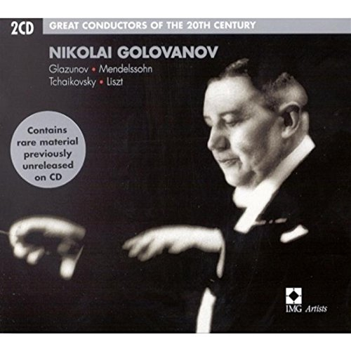 Glazunov, Mendelssohn, Tchaikovsky, List, Nikolai Golovanov Great Conductors of the 20th Century - Nikolai Golovanov Vinyl