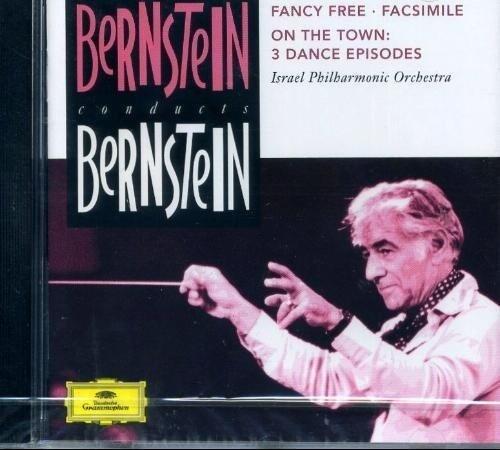 Bernstein, Leonard Bernstein Conducts Bernstein - Fancy Free, Facsimile, On The Town: 3 Dance Episodes