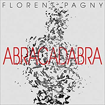 Pagny, Florent Abracadabra