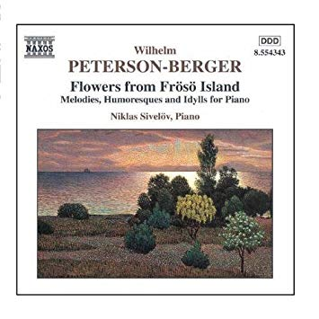 Peterson-Berger - Niklas Sivelov Flowers from Froso Island CD