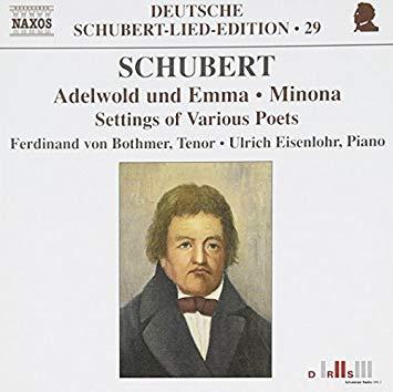 Schubert - Ferdinand von Bothmer, Ulrich Eisenlohr Settings of Various Poets