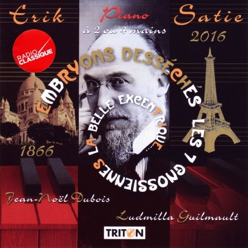 Satie - Jean-Noel Dubois, Ludmilla Guilmault Oeuvres Pour Piano A 2 Ou 4 Mains CD