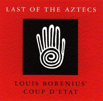 Borenius, Louis Last Of The Aztecs