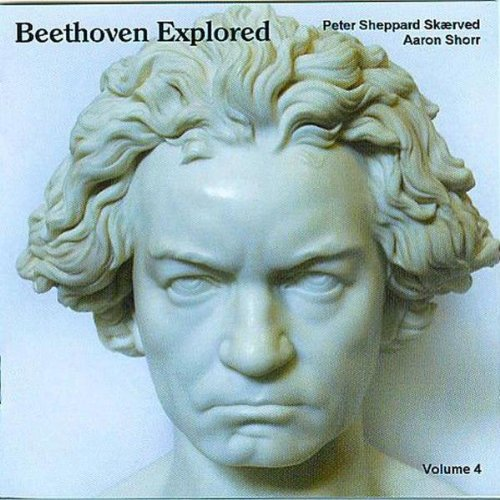 Beethoven, Skaerved, Shorr Beethoven Explored - Volume 4