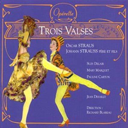 Straus / Strauss - Suzy Delair, Mary Marquet, Pauline Carton, Jean Desailly, RIchard Blareau Trois Valses